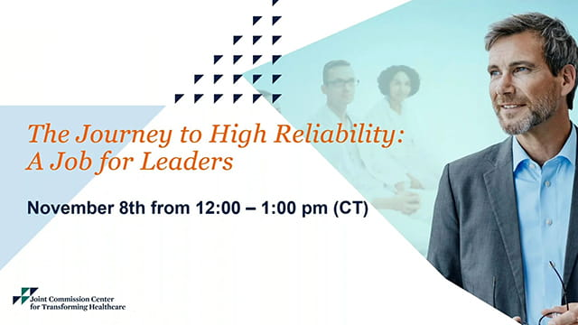 The Journey to High Reliability, a Job for Leaders.