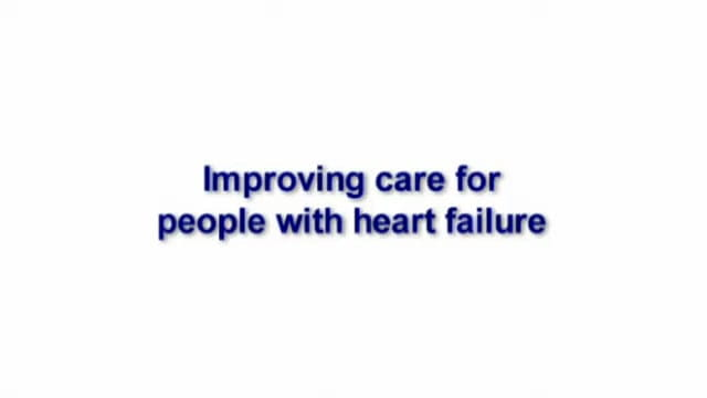 Improving care for people with heart failure